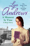 A moment in Time by Lyn Andrews (book cover)